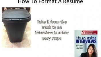 A Few Tips To Help You Format A Resume